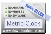 Metric Clock received 100% CLEAN award on DownloadRoute.com